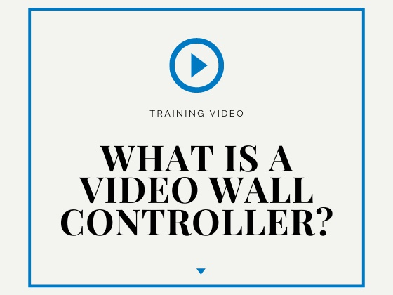 What is a video wall controller? - DEXON Training Video