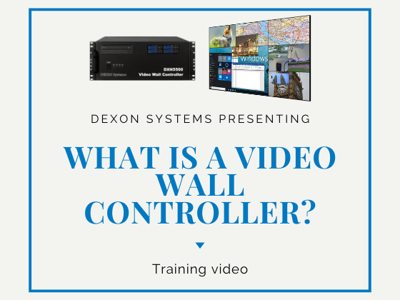 What is a video wall controller? - Training Video is now available!